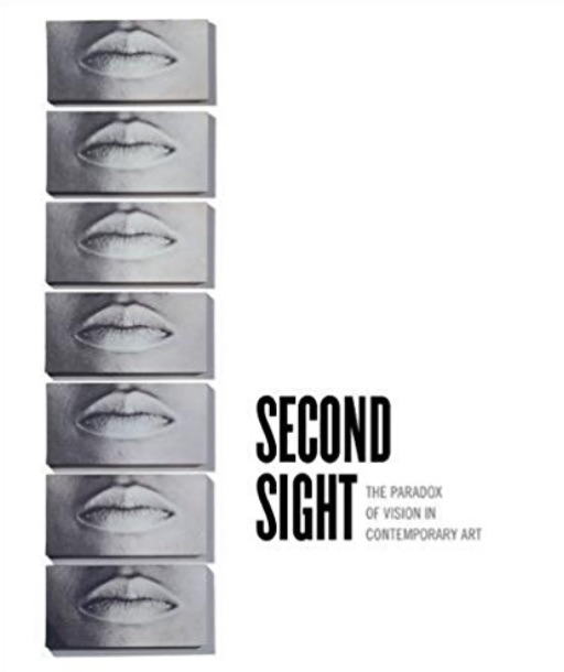 """Link to """"The Phenomenology of Vision,"""" in Second Sight: The Paradox of Vision in Contemporary Art"""